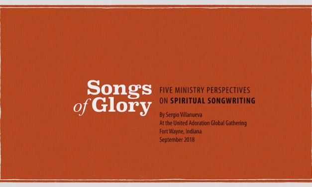 Songs of Glory – 5 Ministry Perspectives on Spiritual Songwriting