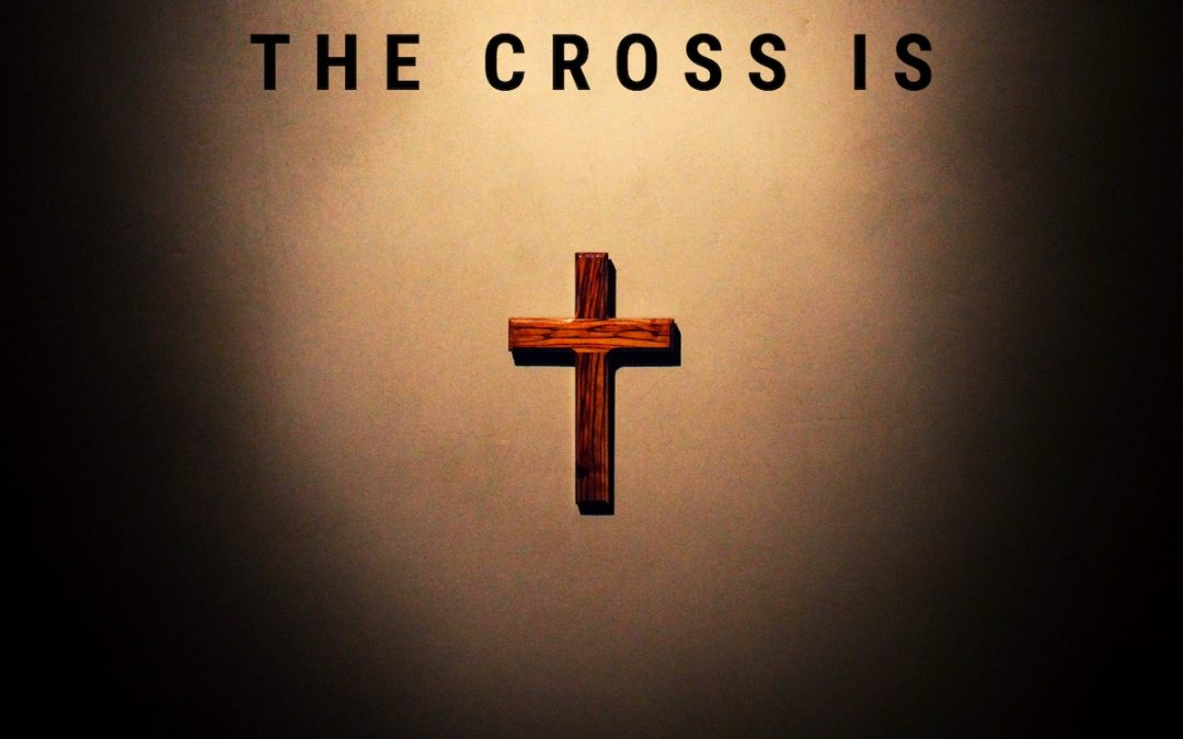 The Cross Is