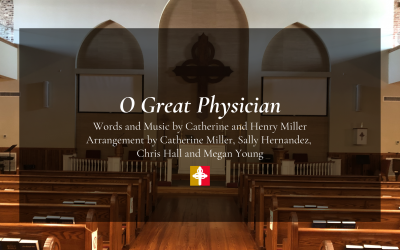 """Song Story: """"O Great Physician"""""""